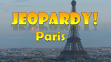 Jeopardy Paris  -  French Game, Notes and Test