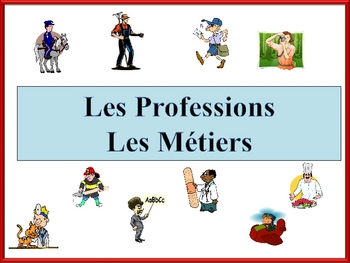 French Jobs and Professions Powerpoint -abridged version
