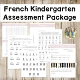 French Kindergarten Assessment Package by Bilingual Mingle