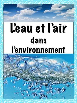 """French: """"L'air et l'eau"""", Cartes éclairs et expériences, French Immersion"""