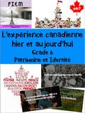 """French: """"L'expérience canadienne: hier et aujourd'hui"""" Gra"""