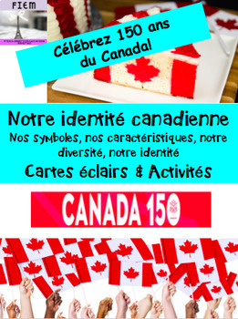 "French: ""L'identité canadienne: Canada 150"" 66 slides"