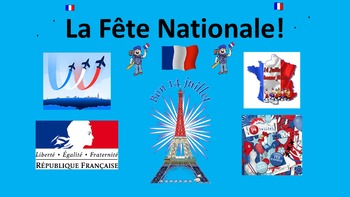 French. La Fête Nationale. Bastille Day. Le 14 juillet. La