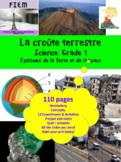 "French: ""La croûte terrestre"", Sciences, Grade 7, 110 slides"