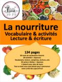 French: La nourriture, Vocabulaire, lecture, activités, arts, 134 slides
