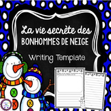 French La vie secrète des bonhommes de neige (Snowmen at Night) Writing Template