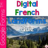 French Landforms Digital Self Marking Quiz