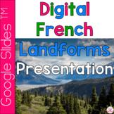 French Landforms Google Slides TM Presentation with Audio