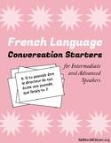 French Language Conversation Starters ~ Intermediate to Advanced