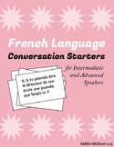 French Language Conversation Starters ~ Intermediate to Advanced