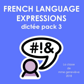 French Language Expressions - Dictée pack 3