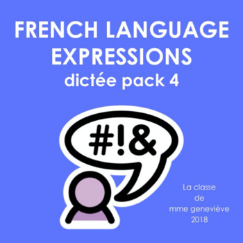 French Language Expressions - Dictée pack 4