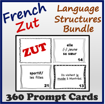French Language Structures Zut Cards Bundle