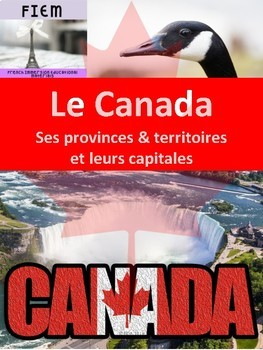 French: Le Canada: Ses provinces, territoires et capitales: 5 activities
