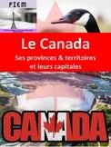 French: Le Canada: Ses provinces, territoires et capitales: 5 activities