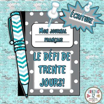 French: Le Défi de 30 Jours! (ÉCRITURE)