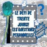 French: Le Défi de 30 Jours! Les Questions Personnelles
