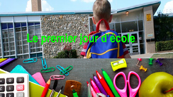 """French: Reading: """"Le premier jour d'école"""", lecture, PRIMARY"""