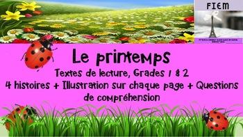 """French: """"Le printemps"""", Reading Bundle + activités, 4 text"""