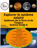 "French: ""Le système solaire"", Sciences, Grade 6, 180 pages"