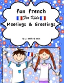 French - Learning French - Meetings and Greetings in French