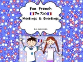 French - Learning French - Meetings and Greetings in French PPT