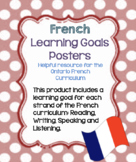 French Learning Goal Posters for Reading, Writing, Listeni