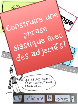 """French: """"Les adjectifs: Phrases élastiques"""", Parts of spee"""