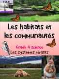 """French: """"Les habitats et communautés: les systèmes vivants"""