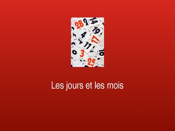 French - Les jours et les mois - Days and months