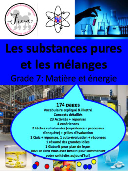 "French: ""Les substances pures et les mélanges"", Sciences, Grade 7, 86  slides"
