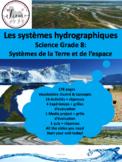 """French: """"Les systèmes hydrographiques"""", Sciences, Grade 8, 124 slides"""