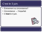 French L'imparfait ou le passe compose - practice