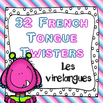 French Literacy Center Activity - French Tongue Twisters (