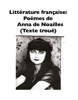 French Literature: Poèmes de Anna de Noailles (Texte troué)