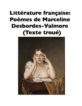 French Literature: Poèmes de Marceline Desbordes-Valmore (Texte troué)