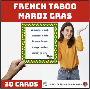 French Mardi Gras Taboo Game - Jeu de Tabou en Français