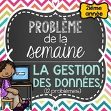 French Math Problem of the Week - Data Management GRADE 2 (Gestion des données)