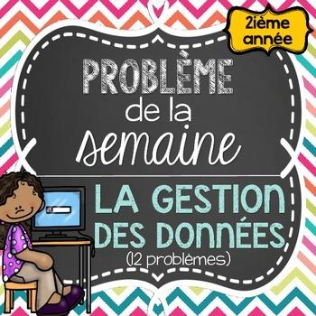 French Math Problem of the Week - Data Management GRADE 2 (Gestion des données)