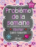 French Math Problem of the Week GRADE 3 - February/Février (Saint-Valentin)