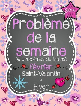 French Math Problem of the Week GRADE 3 - February/Février