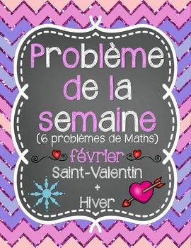 French Math Problem of the Week - February/février (Saint-Valentin et hiver)