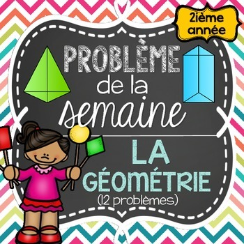 French Math Problem of the Week - Geometry GRADE 2 (La géométrie 2D et 3D)