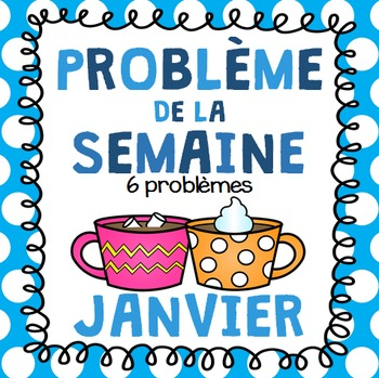 French Math Problem of the Week - Janvier/January (L'hiver/French Winter)