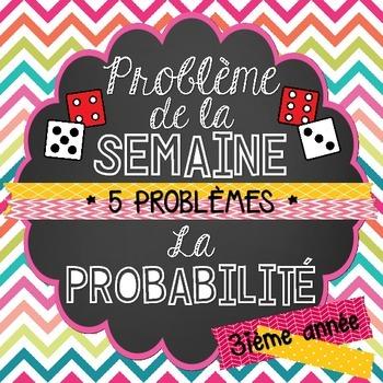 French Math Problem of the Week - Probability (La probabilité) GRADE 3