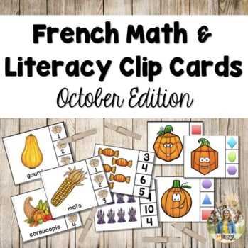 French Math and Literacy Centre Clip Cards - OCTOBER/L'AUTOMNE/L'HALLOWEEN