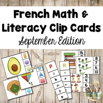 French Math and Literacy Centre Clip Cards - SEPTEMBRE/LA RENTREE