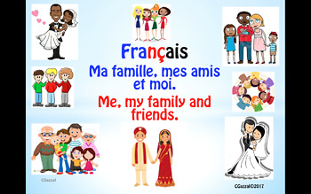 French - Me, My Family and My Friends - A Complete Topic.