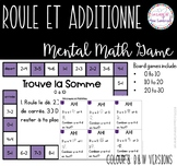 French Mental Math Addition Game I Roule et Additionne