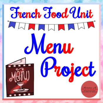 French Food Unit - Menu Project